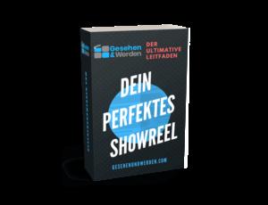 Dein perfektes Showreel